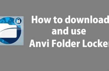 How To Uninstall Anvi Folder Locker